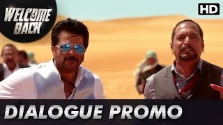 Anil Kapoor races for his life! (Dialogue Promo) | Welcome Back