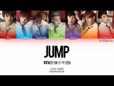 JUMP [Japanese Version]- BTS [防弾少年団](ColorCoded | Kanji | Romaji | English)