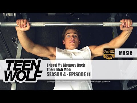 The Glitch Mob - I Need My Memory Back | Teen Wolf 4x11 Music [HD]