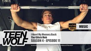 The Glitch Mob - I Need My Memory Back | Teen Wolf 4x11 Music [HD]