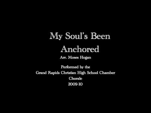 My Soul's Been Anchored- Moses Hogan
