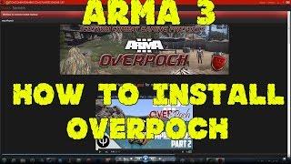 Arma3  | Overpoch Install Tutorial