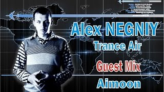 Alex NEGNIY - Trance Air #153 [Guest mix: Aimoon]
