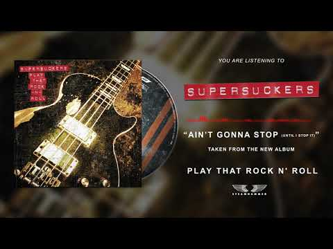 "SUPERSUCKERS  ""Ain't Gonna Stop (Until I Stop It)"""