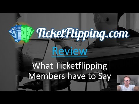 Ticketflipping Review: What The Members Have To Say