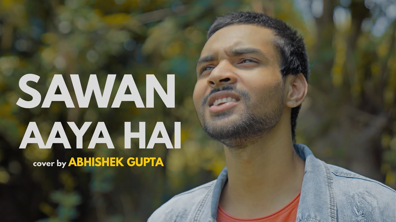 Sawan Aaya Hai   cover by Abhishek Gupta   Sing Dil Se   Creature 3D   Arijit Singh   Bipasha Basu