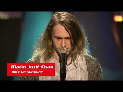 "Marin Jurić Ćivro: ""Ain't No Sunshine"" - The Voice of Croatia - Season1 - Blind Auditions4"
