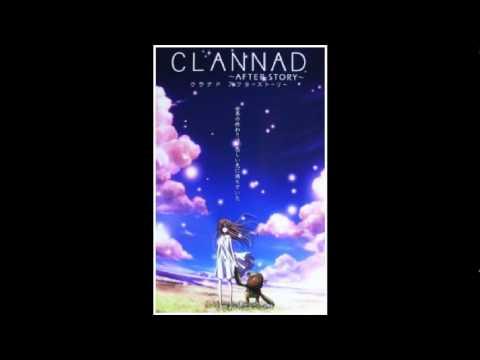 Toki Wo Kizamu Uta - Lia (Clannad After Story OP FULL) HQ