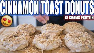 ANABOLIC CINNAMON TOAST CRUNCH DONUTS | High Protein Dessert Recipe