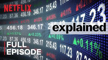 Explained   The Stock Market   FULL EPISODE   Netflix