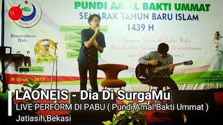 Download Mp3 Laoneis - Dia Di Surgamu   Live In Jatiasih,bekasi