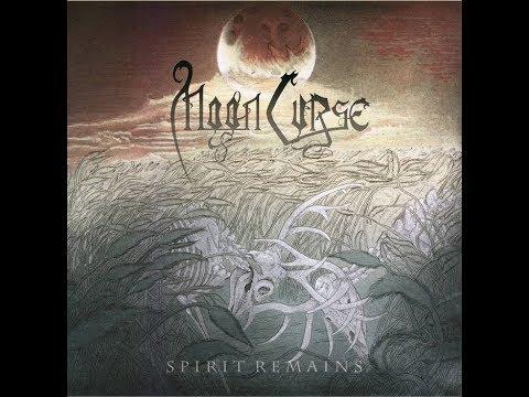 Moon Curse - Spirit Remains (2015) Full Album
