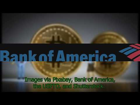 BTC News - USPTO Approves Bank of America's Cryptocurrency Exchange Patent