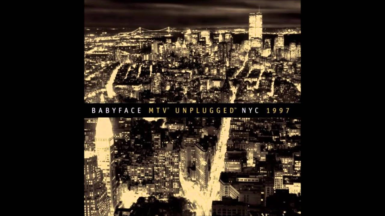 babyface mtv unplugged nyc 1997 dvd download