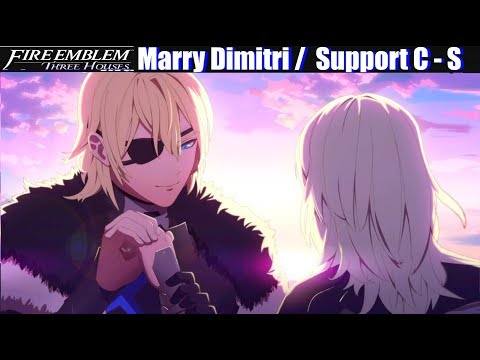 FE3H Marriage / Romance Dimitri (C - S Support) - Fire Emblem Three Houses