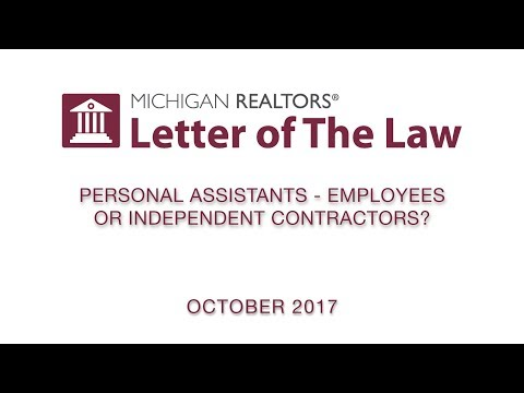Letter of The Law: Personal Assistants - Employees or Independent Contractors?