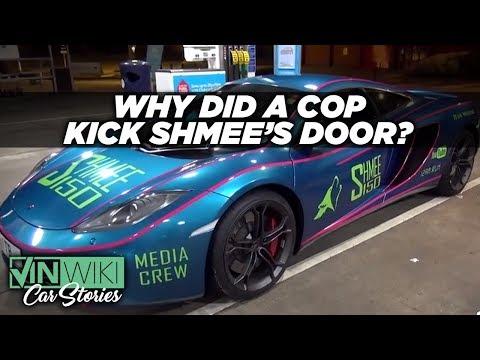 Why did a cop kick Shmee's McLaren door?