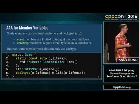 "CppCon 2016: Andy Bond ""AAAARGH!? Adopting Almost Always Auto Reinforces Good Habits!?"""