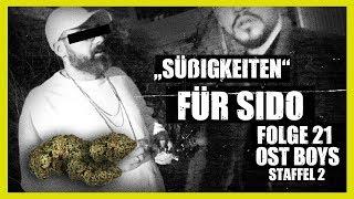 """SÜßIGKEITEN"" FÜR SIDO | 21. FOLGE | STAFFEL 2 | OST BOYS"