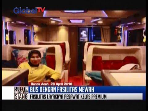 Wow! Inilah kemewahan bus lintas Medan-Banda Aceh - BIS 26/04