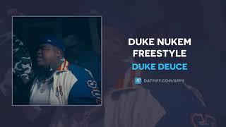 Duke Deuce - Duke Nukem Freestyle (AUDIO)