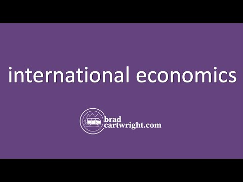 International Economics:  Introduction and Overview