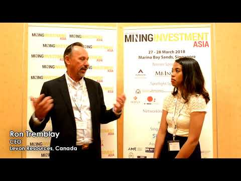Interview with Ron Tremblay, CEO of Levon Resources, Canada