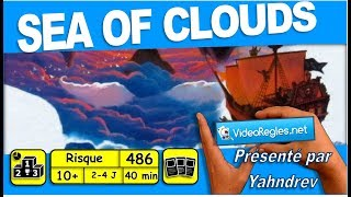 vidéorègle du jeu quotsea of clouds quot par yahndrev 486