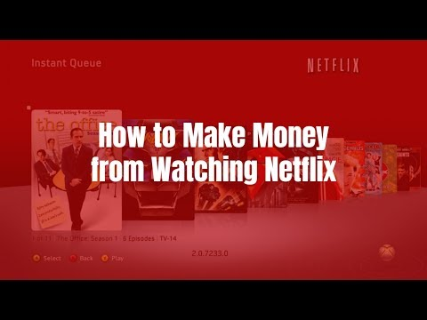 How to Make Money from Watching Netflix