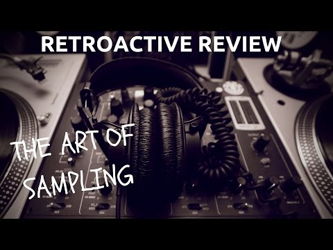 The Art Of Sampling - RETROACTIVE REVIEW