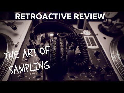 The Art Of Sampling - RETROACTIVE REVIEW