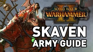 Total War: Warhammer 2 || Skaven Army Guide