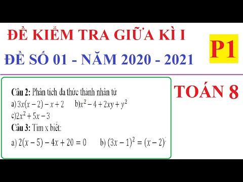 ĐỀ KIỂM TRA GIỮA HỌC KÌ I TOÁN LỚP 8 NĂM HỌC 2020-2021-ĐỀ 01-P1