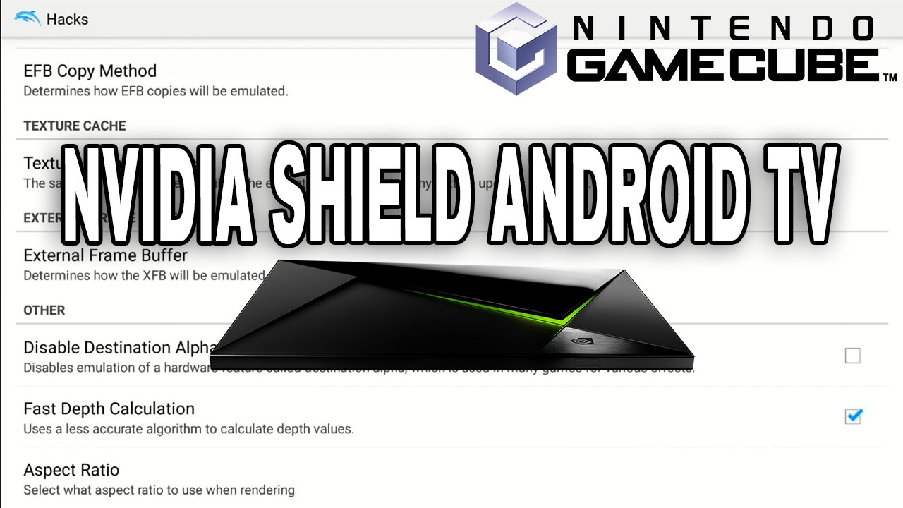 NVIDIA SHIELD Android TV | Dolphin Emulator Settings and Overclock  Configuration Tutorial | GameCube