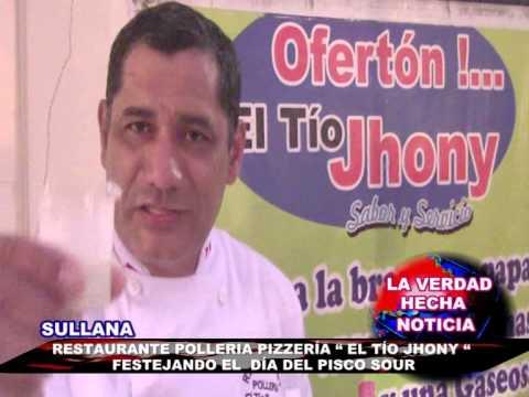 """RESTAURANTE POLLERIA PIZZERÍA """" EL TÍO JHONY """" FESTEJANDO EL DÍA DEL PISCO SOUR"""