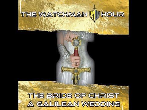 Watchman Hour - Bride of Christ