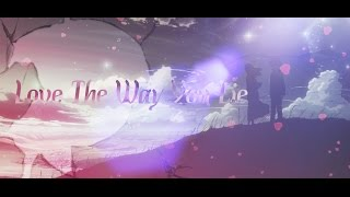 【Love The Way You Lie  】- АнИмЕ кЛиП ( совместно с Janiece )