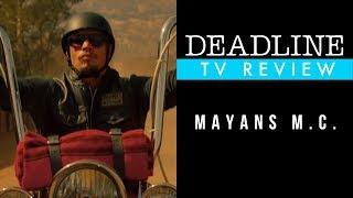 'Mayans M.C.' Review -  JD Pardo, Edward James Olmos