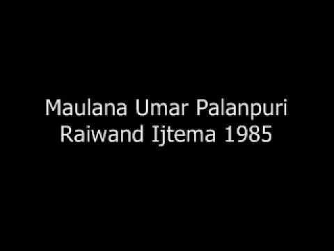 Maulana Umar Palanpuri - Raiwand Ijtema 1985