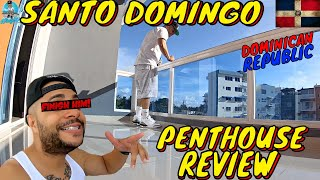 Gambar cover SANTO DOMINGO PENTHOUSE APARTMENT REVIEW | DOMINICAN REPUBLIC EXPERIENCE | AIRBNB STAY