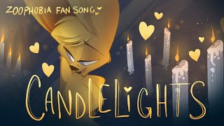 CANDLELIGHTS - (Zoophobia) Fan Song