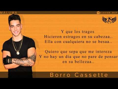 Maluma Borro Cassette Letras 2015 Youtube