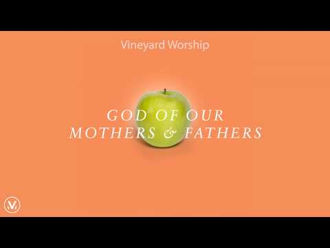 GOD OF OUR MOTHERS AND FATHERS [Official Lyric Video]   Feat. Samuel Lane   Vineyard Worship