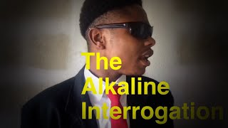 The Alkaline Interrogation | @nitro__immortal