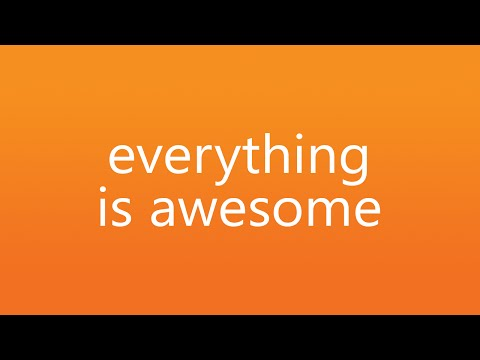 Everything Is Awesome by Tegan and Sara - Lyric Video
