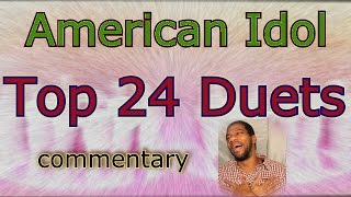 American Idol Top 24 Duets (commentary)