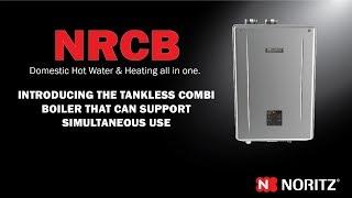 NRCB Tankless Boiler by Noritz - Noritz Updates Ep.5