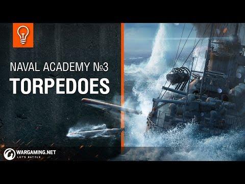 Naval Academy: Torpedoes