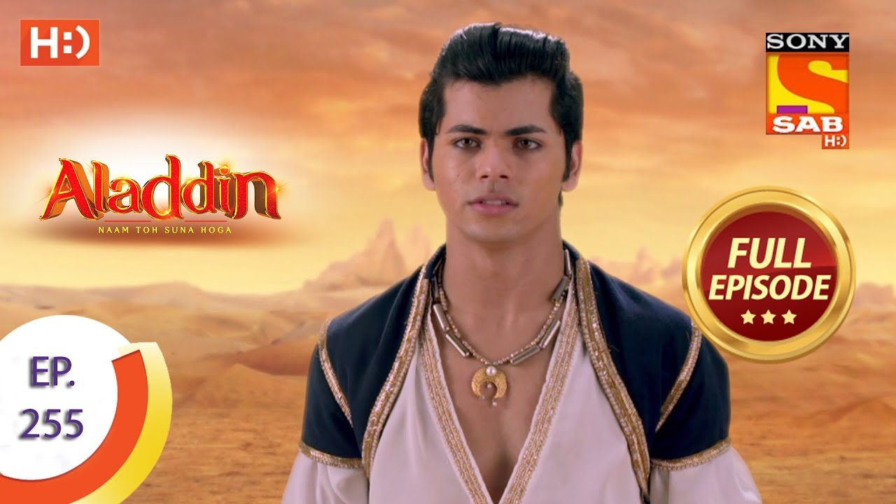 Download Aladdin - Ep 255 - Full Episode - 7th August, 2019