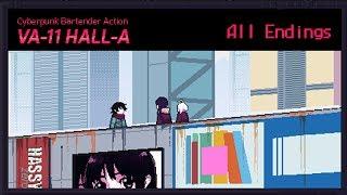 VA-11 Hall-A: Cyberpunk Bartender Action - All Endings